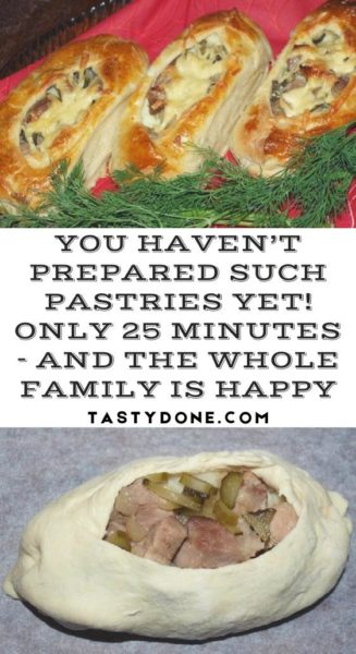 You haven't prepared such pastries yet! Only 25 minutes - and the whole family is happy
