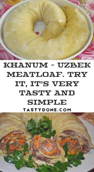 Khanum - Uzbek meatloaf. Try it, it's very tasty and simple