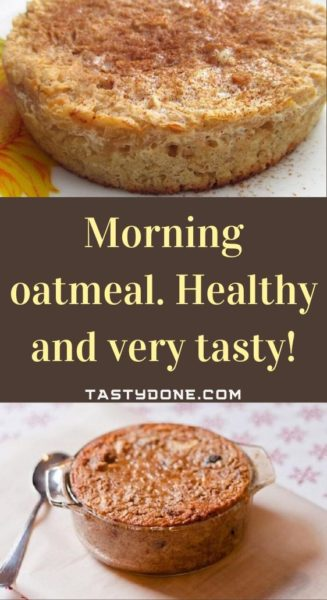 Morning oatmeal. Healthy and very tasty!