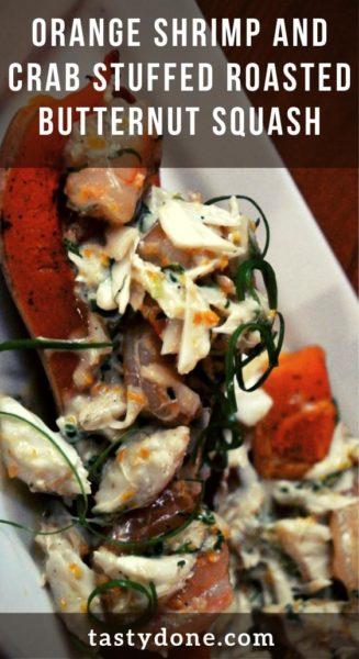 Orange Shrimp and Crab Stuffed Roasted Butternut Squash