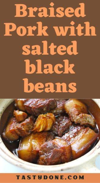 Braised Pork with salted black beans