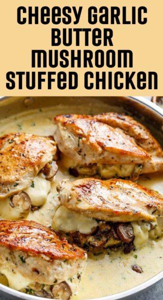 Cheesy garlic butter mushroom stuffed chicken