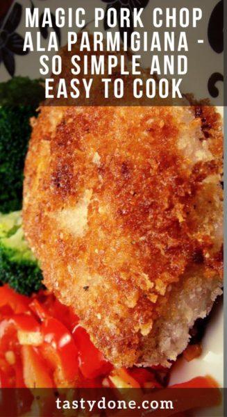 Magic Pork Chop Ala Parmigiana - so simple and easy to cook