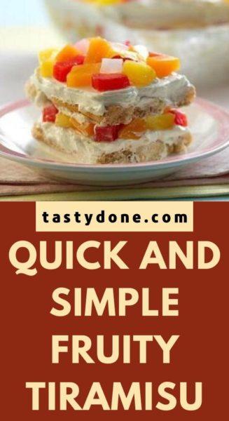 Quick and simple Fruity Tiramisu