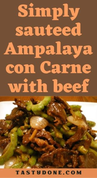 Simply sauteed Ampalaya con Carne with beef