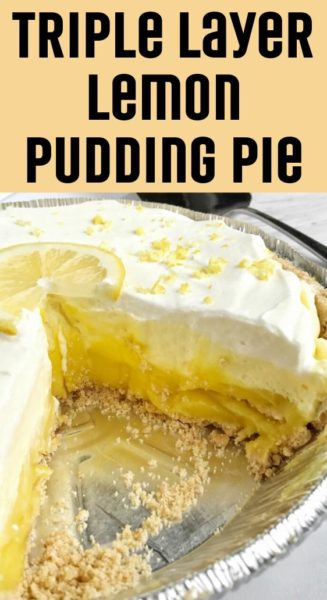 Triple Layer Lemon Pudding Pie