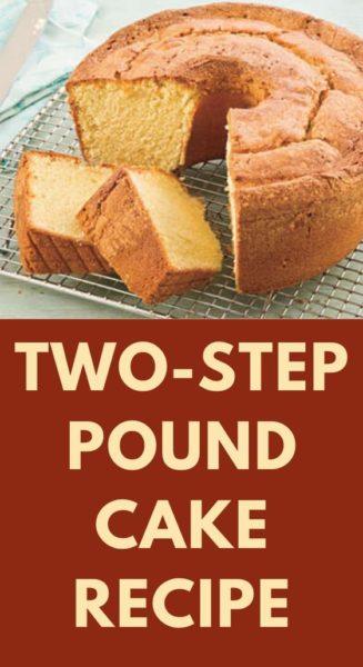 Two-Step Pound Cake Recipe