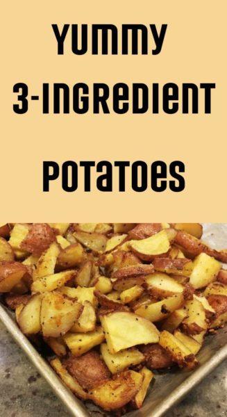 Yummy 3-ingredient potatoes