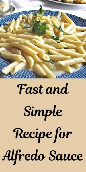 Fast and Simple Recipe for Alfredo Sauce