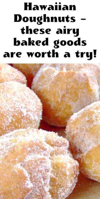 Hawaiian Doughnuts - these airy baked goods are worth a try!