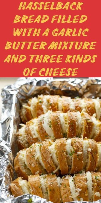 Hasselback Bread filled with a garlic butter mixture and three kinds of cheese