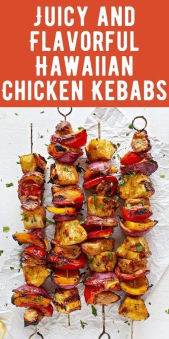 Juicy and Flavorful Hawaiian Chicken Kebabs