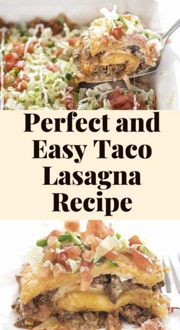 Perfect and Easy Taco Lasagna Recipe