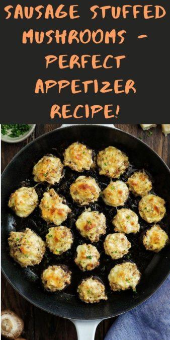 Sausage Stuffed Mushrooms - perfect appetizer recipe!